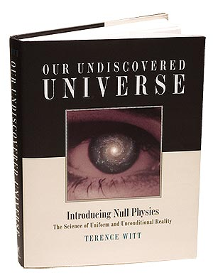 Buy Our Undiscovered Universe: Null Physics